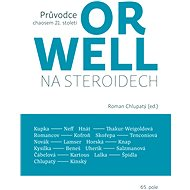 Orwell na steroidech - Elektronická kniha