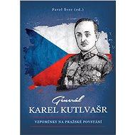 Generál Karel Kutlvašr - Elektronická kniha