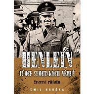 Henlein: vůdce sudetských Němců - Elektronická kniha