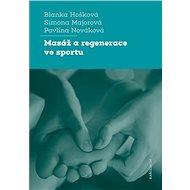 Masáž a regenerace ve sportu - Elektronická kniha