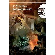 JFK 011 Podhoubí smrti - Elektronická kniha