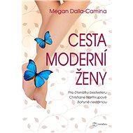 Cesta moderní ženy - Elektronická kniha