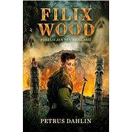 Filix Wood: Přežije ten nejslabší - Elektronická kniha