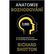 Anatomi rozhodování - Elektronická kniha