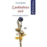 Z pokladnice otců - Tomáš Špidlík, 464 stran