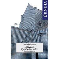 Spiritualita srdce - Louis Lallemant, 344 stran
