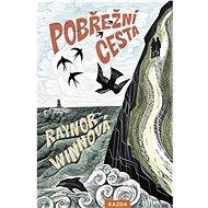 Pobřežní cesta - Raynor Winnová, 352 stran