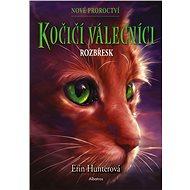 Kočičí válečníci: Nové proroctví (3) - Rozbřesk - Elektronická kniha