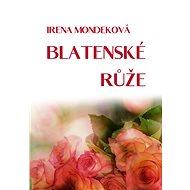 Blatenské růže - Elektronická kniha
