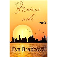 Ztracené nebe - Eva Brabcová, 152 stran