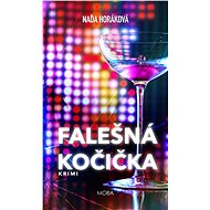 Falešná kočička - Naďa Horáková, 296 stran