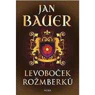 Levoboček Rožmberků - Elektronická kniha