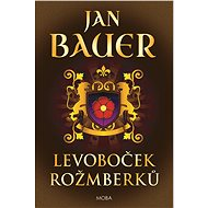 Levoboček Rožmberků - Jan Bauer, 408 stran