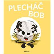 Plecháč Bob - Hedviga Gutierrez, 40 stran