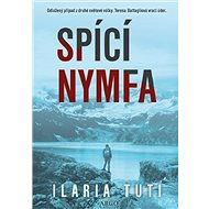 Spící nymfa - Ilaria Tuti, 532 stran