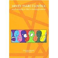 Devět tváří člověka - Elektronická kniha