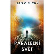 Paralelní svět - Elektronická kniha