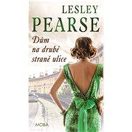 Dům na druhé straně ulice - Lesley Pearce, 296 stran