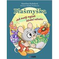 Plašmyška - Zdeňka Študlarová, 56 stran