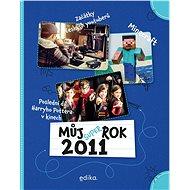 Můj rok 2011 - Jana Musálková Jeckelová, 120 stran