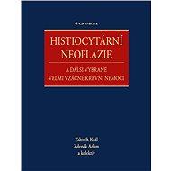 Histiocytární neoplazie a další vybrané velmi vzácné krevní nemoci - Elektronická kniha