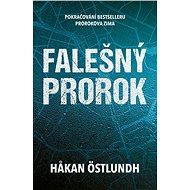 Falešný prorok - Hakan Östlundh, 384 stran