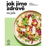 Elektronická kniha Jak jíme zdravě na jaře