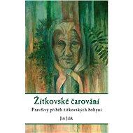 Žítkovské čarování - Elektronická kniha