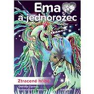 Ema a jednorožec - Ztracené hříbě - Elektronická kniha