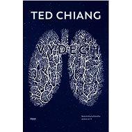 Výdech - Ted Chiang, 381 stran