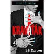 Kravaťák - BB Easton, 320 stran