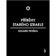 Příběhy starého Izraele - Elektronická kniha