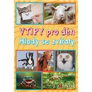 Vtipy pro děti: Hlody se zvířaty - Elektronická kniha
