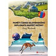 Paměti česko-slovenského diplomata napříč režimy - Juraj Martoník, 272 stran