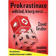 Prokrastinace: Odklad, který mrzí - Elektronická kniha