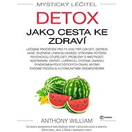 Mystický léčitel: Detox jako cesta ke zdraví - Elektronická kniha