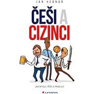 Češi a cizinci - Elektronická kniha
