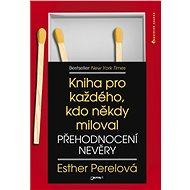 Přehodnocení nevěry - Esther Perelová, 344 stran