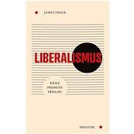 Liberalismus - James Traub, 368 stran