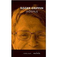 Fašismus - Roger Griffin
