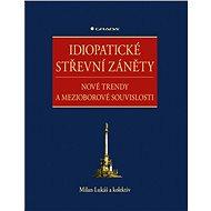 Idiopatické střevní záněty - Elektronická kniha