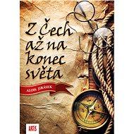 Z Čech až na konec světa - Elektronická kniha