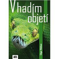 V hadím objetí - Elektronická kniha