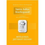 Myšlenky, jež raní zezadu - Søren Aabye Kierkegaard, 79 stran