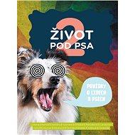 Život pod psa 2 - Elektronická kniha