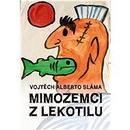 Mimozemci z Lekotilu - Elektronická kniha