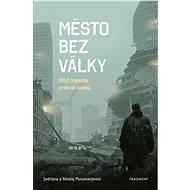 Město bez války - Elektronická kniha
