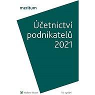 MERITUM Účetnictví podnikatelů 2021 - Elektronická kniha
