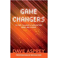 GAME CHANGERS - Dave Asprey, 352 stran