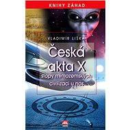 Česká akta X - Vladimír Liška